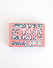 Happy Quote Box - I Work Hard (Coral)
