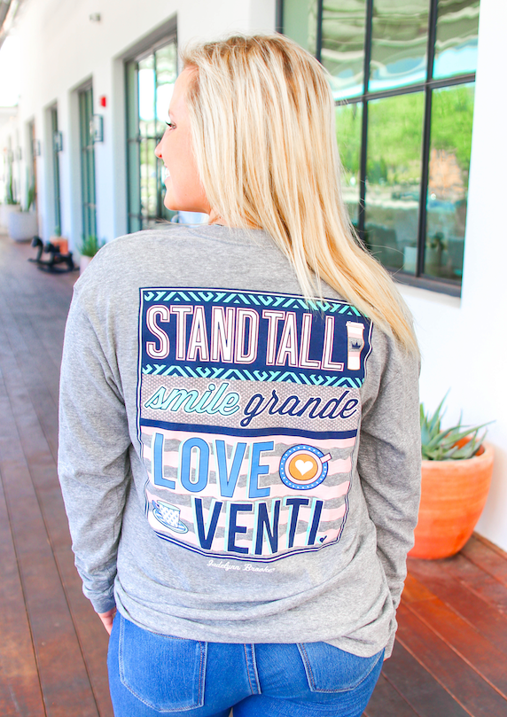 Stand Tall, Smile Grande, Love Venti (Dark Heather Grey)  - Long Sleeve / V-Neck