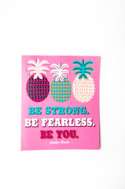 Sticker - Be Strong. Be Fearless.