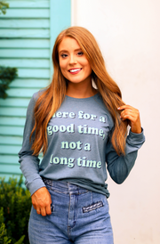TSL - Here For A Good Time (Heather Slate) - Long Sleeve / Crew