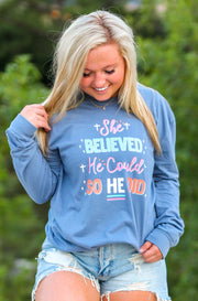 She Believed He Could (Blue Jean Heather) - Long Sleeve / Crew