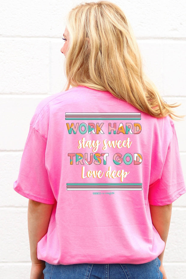 K&C - Work Hard Stay Sweet - Pink