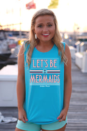 Let's Be Mermaids (Lagoon Blue) - Tank