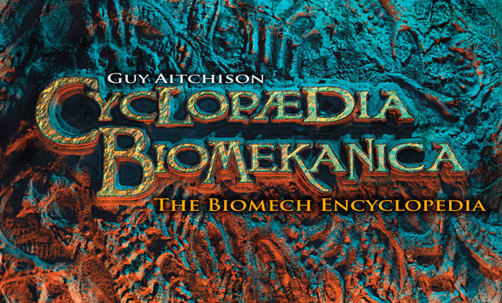The Biomech Encyclopedia by Guy Aitchison