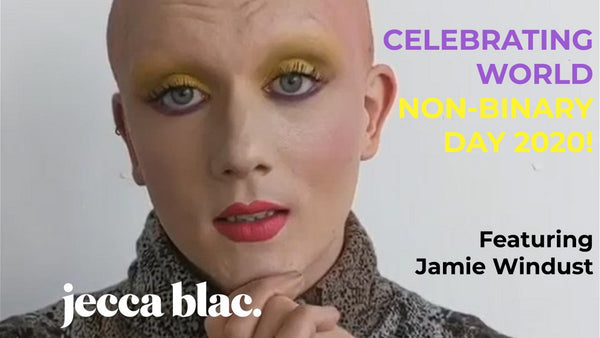 Happy International Non-Binary Day from Jecca Blac & Jamie Windust! 💛🤍💜