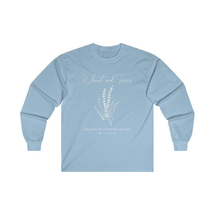 WHEAT AND TARES. The Long Sleeve.