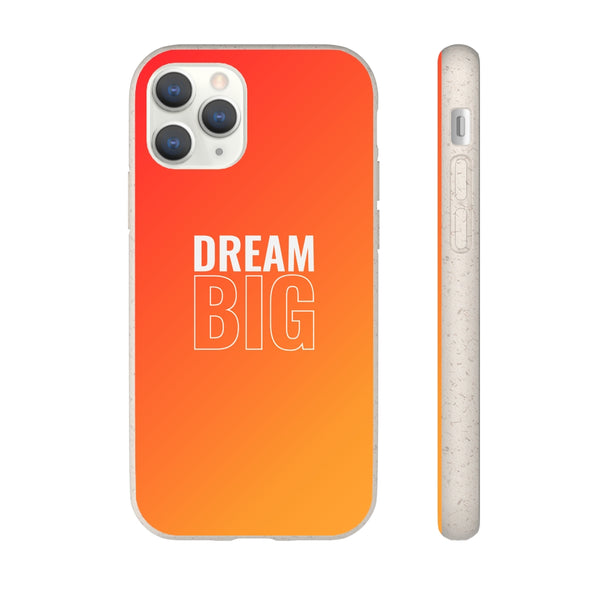 Dream Big iPhone Biodegradable Phone Case