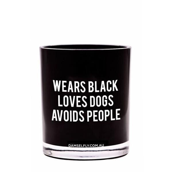 WEARS BLACK, AVOIDS PEOPLE CANDLE