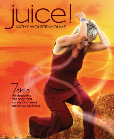 Copy of Juice! 7 skills for deepening the body mind connection *INTERNATIONAL*