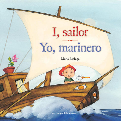 I, sailor / Yo, marinero