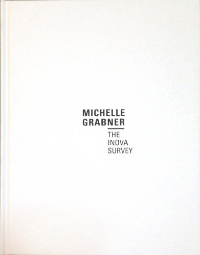 Michelle Grabner: The Inova Survey, 2013