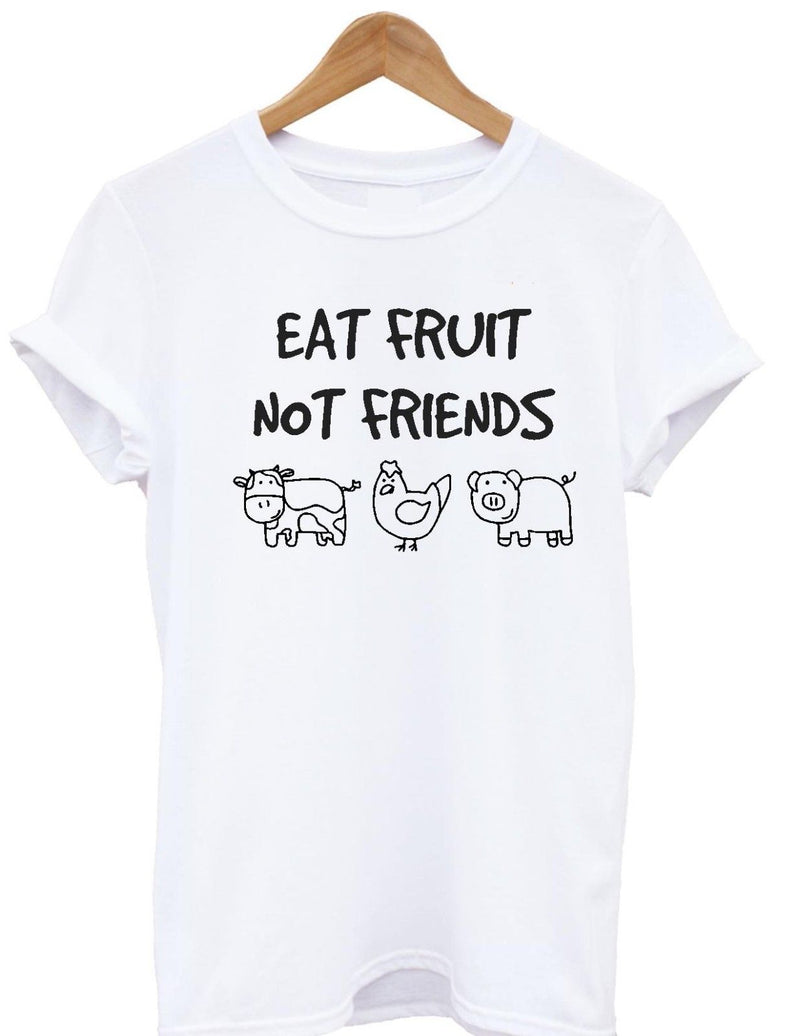 Eat Fruit Not Friends T-Shirt Vegetarian,Vegan,veggieTee,Top adult kids  Cool Casual pride t shirt men Unisex Fashion tshirt