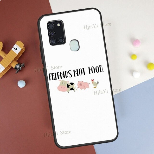 Friends not Food Vegan Quote Case For Samsung Galaxy A21S A20e M21 M31 A11 A01 A51 A71 A50 A70 A30S A31 A10 A40 A7 2018