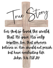 Load image into Gallery viewer, True Story - John 3:16