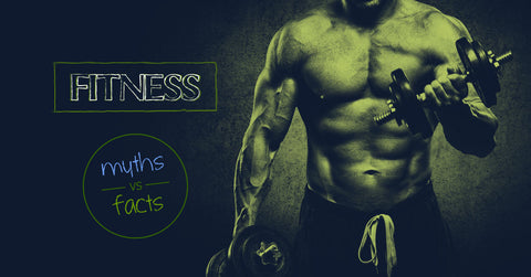 fitness myths and facts
