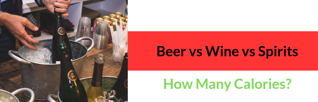 how many calories in beer vs wine vs spirits