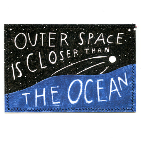 Outer Space is Closer Than The Ocean Postcard