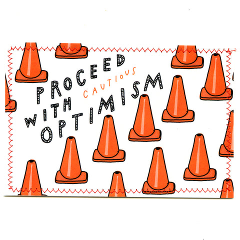 PROCEED WITH cautious OPTIMISM Postcard