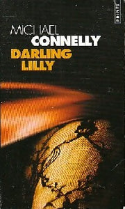Darling Lilly - Michael Connelly -  Points - Livre
