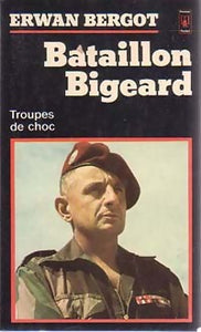 Bataillon Bigeard - Erwan Bergot -  Pocket - Livre