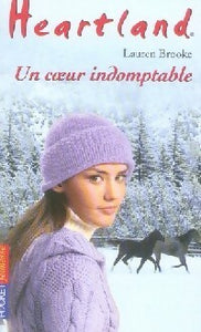Heartland Tome XXIX : Un coeur indomptable - Lauren Brooke -  Pocket jeunesse - Livre