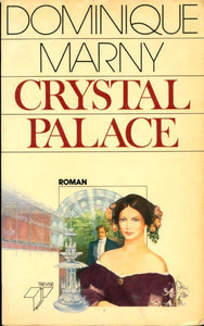 Crystal Palace - Dominique Marny -  Trevise GF - Livre