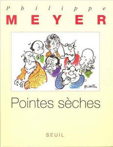 Pointes sèches - Philippe Meyer -  Seuil GF - Livre