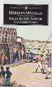 Billy Budd, Sailor and other stories - Herman Melville -  Penguin classics - Livre