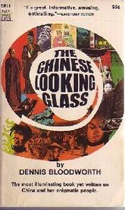 The chinese looking glass - Dennis Bloodworth -  Dell book - Livre