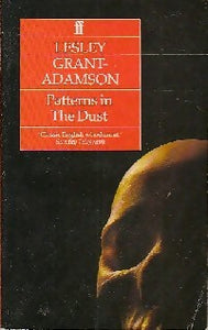 Patterns in the dust - Lesley Grant- Adamson -  Faber and Faber - Livre