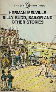 Billy Budd, Sailor and other stories - Herman Melville -  The Penguin English Library - Livre
