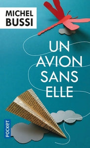 Un avion sans elle - Michel Bussi -  Pocket - Livre