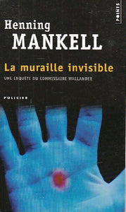 La muraille invisible - Henning Mankell -  Points - Livre