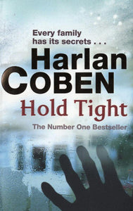 Hold Tight - Harlan Coben -  Orion - Livre