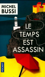 Le temps est assassin - Michel Bussi -  Pocket - Livre