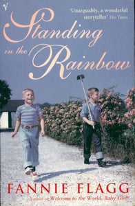 Standing in the rainbow - Fannie Flagg -  Vintage books - Livre