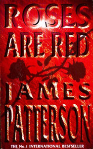 Roses are red - James Patterson -  Headline - Livre