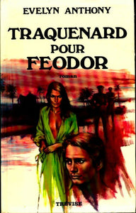 Traquenard pour Feodor - Evelyn Anthony -  Trevise GF - Livre
