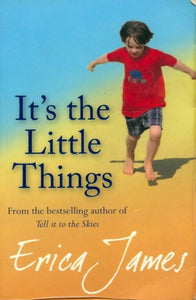 It's the little things - Erica James -  Orion GF - Livre