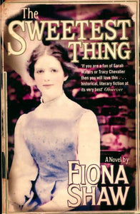 The sweetest thing - Fiona Shaw -  Virago - Livre
