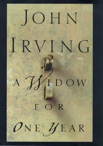 A widow for one year - John Irving -  Bloomsbury GF - Livre