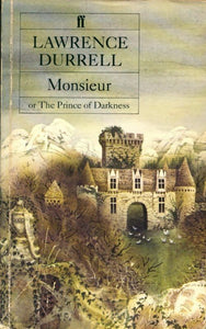 Monsieur or prince of darkness - Lawrence Durrell -  Faber and Faber - Livre