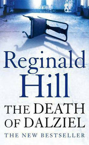 The death of Dalziel - Reginald Hill -  HarperCollins Books - Livre