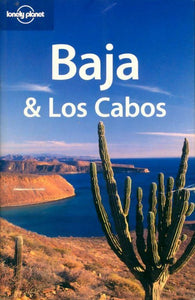 Baja & los Cabos 2005 - Danny Palmerlee -  Lonely Planet Guides - Livre