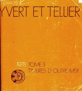 Catalogue Yvert et Tellier 1978 Tome III : Timbres d'outre-mer - Yvert & Tellier -  Yvert et Tellier GF - Livre