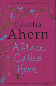 A place called here - Cecelia Ahern -  HarperCollins Books - Livre