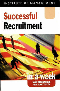 Successful recruitment in a week - Jenny Riley -  Hodder & Stoughton - Livre