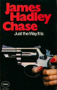 Just the way it is - James Hadley Chase -  Grafton Books - Livre