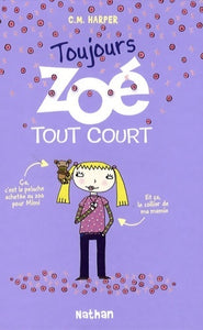 Toujours Zoé tout court - Charice Mericle Harper -  Nathan poches divers - Livre