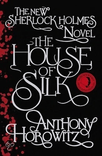The house of silk - Anthony Horowitz -  Orion - Livre